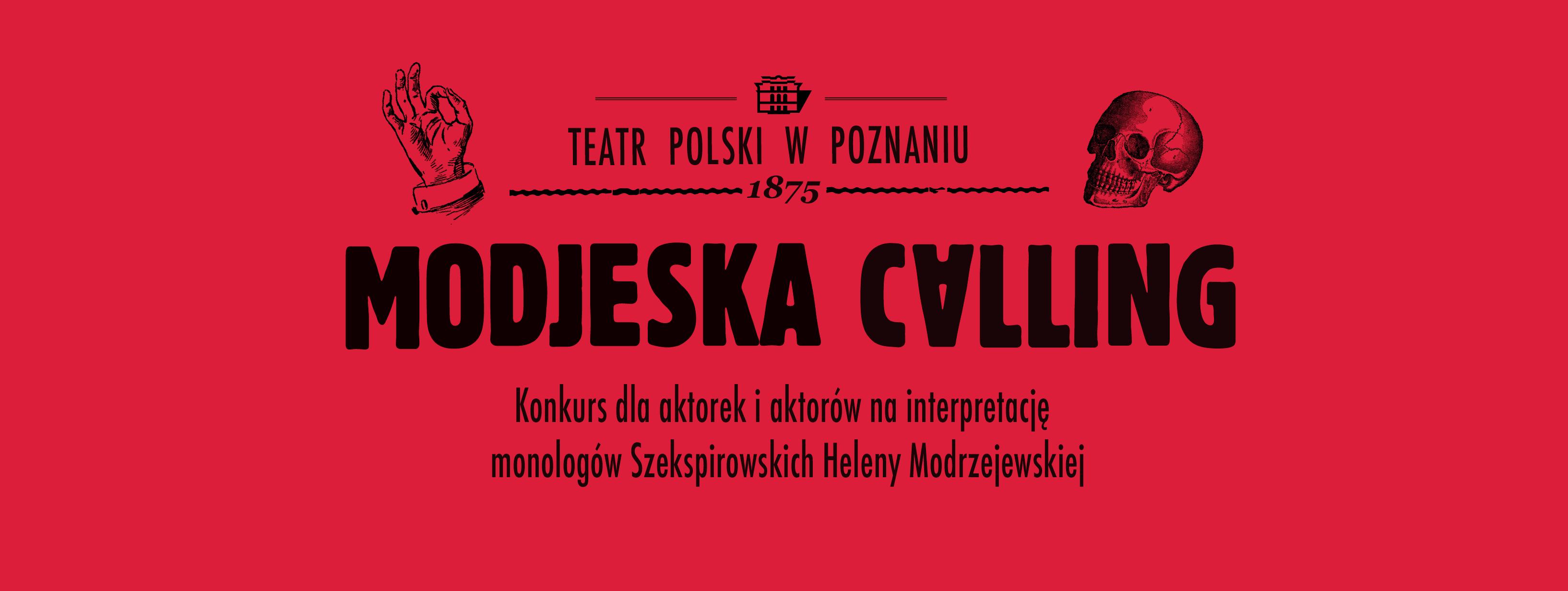 Modjeska Calling - konkurs dla aktorek i aktorów na interpretację monologów szekspirowskich Heleny Modrzejewskiej